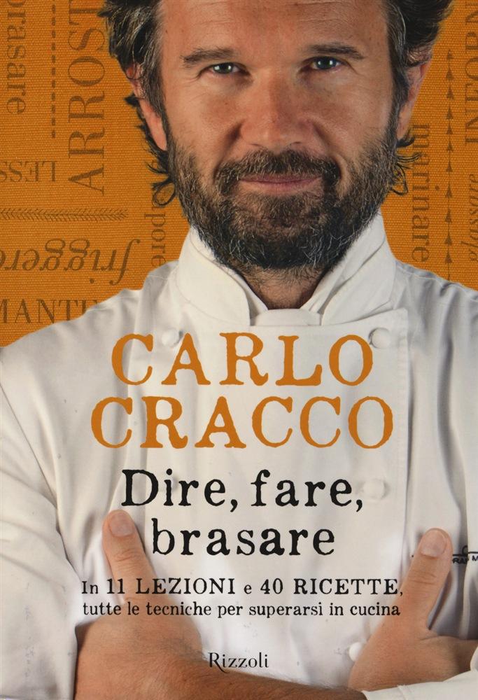 Cucinare Tutti Possono Provarci Lo Chef Carlo Cracco Si Racconta Francescomusolino Com